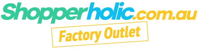 Shopperholic.com.au Factory Outlet – Biggest Brands, Best Prices!